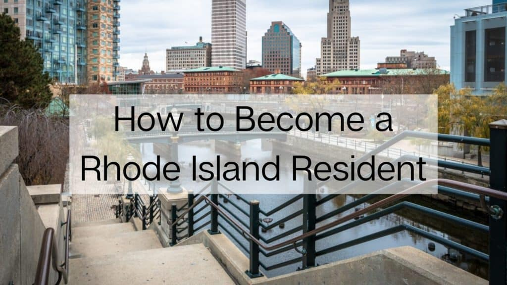 How to Become a Rhode Island Resident